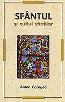 f79608-Anton-Caragea-Sfantul-si-cultul-sfintilor