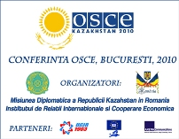 Bucharest Conference on OSCE 2010. A decisive year for Europe. Kazakhstan Presidency.