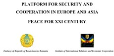 CONFERENCE ON PEACE AND SECURITY IN EUROPE AND ASIA CONFERENCE ON PEACE AND SECURITY IN EUROPE AND ASIA express world support for President Nursultan Nazarbayev plan for peace in XXI century